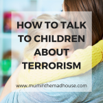 How should we talk to children about terrorism?