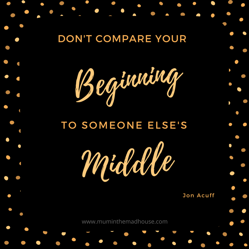 don't compare your start to someone else's middle