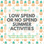 Over 150 Low cost and no cost summer activities