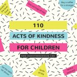 110 Acts of Kindness for Children