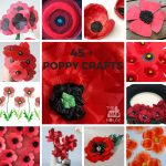 Over 45 Poppy Crafts - Perfect for Remembrance, Armistice or Veteran's day