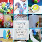 10 Cool Kids Activities for Hot Days