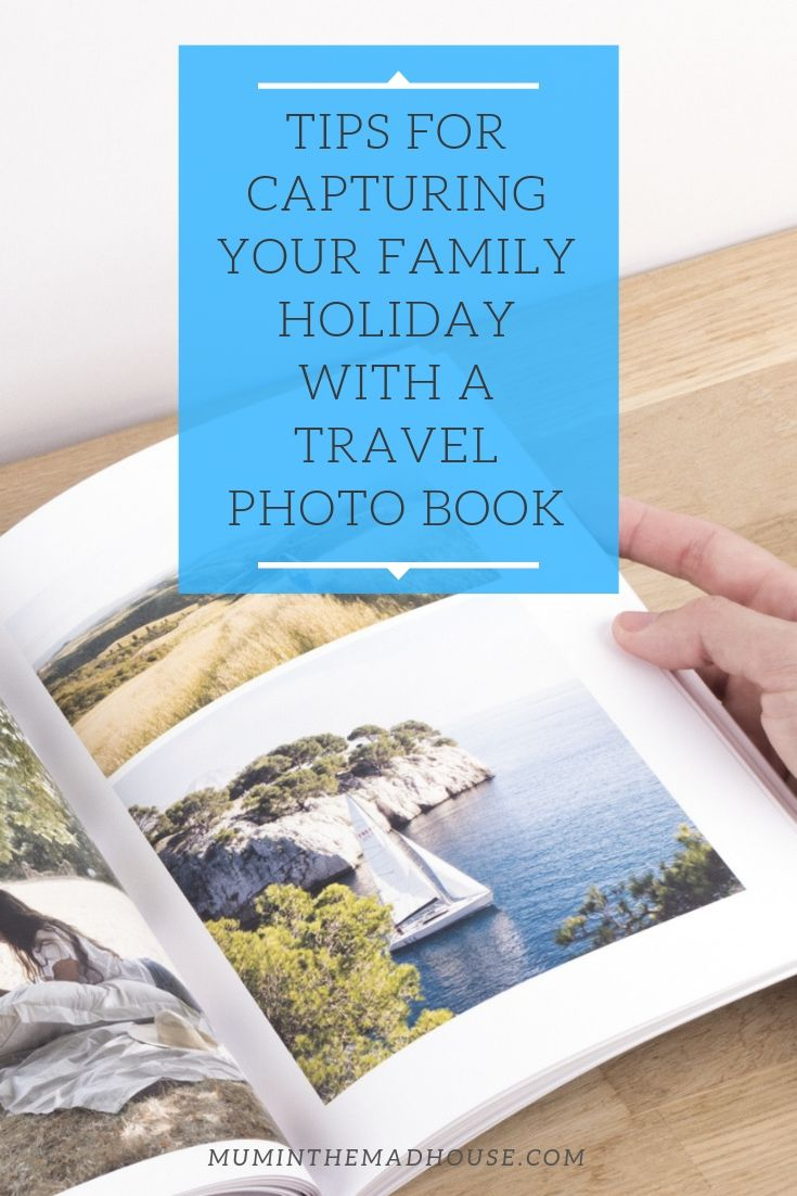 Top 10 tips for capturing your family holiday with a travel photo book