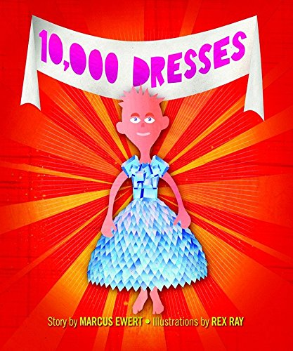 LGBTQ-friendly books for Young Children - 10000 dresses
