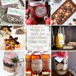 Over 50 Last minute homemade edible gifts for Christmas