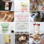 Over 50 Last-minute homemade gifts for Christmas
