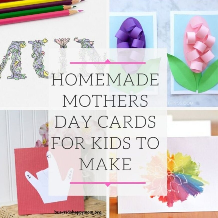 Homemade Mothers Day Cards For Kids To