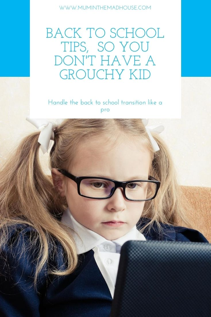 How to handle  back to school like a pro and avoid the grouchy child, grouchy parent trap