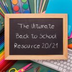The Ultimate Back to School Resource 20/21
