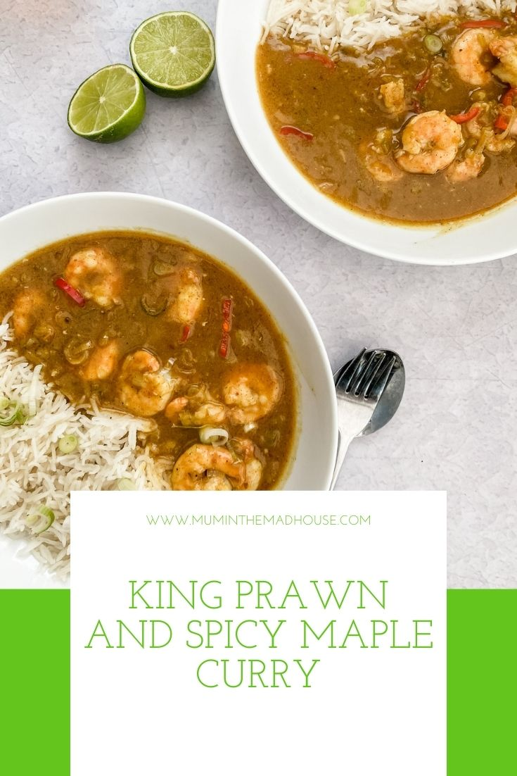 Cooking with Teens - This King Prawn and Spicy Maple Curry is simple to make, tastes as good as it look and has a delicious depth of flavour.