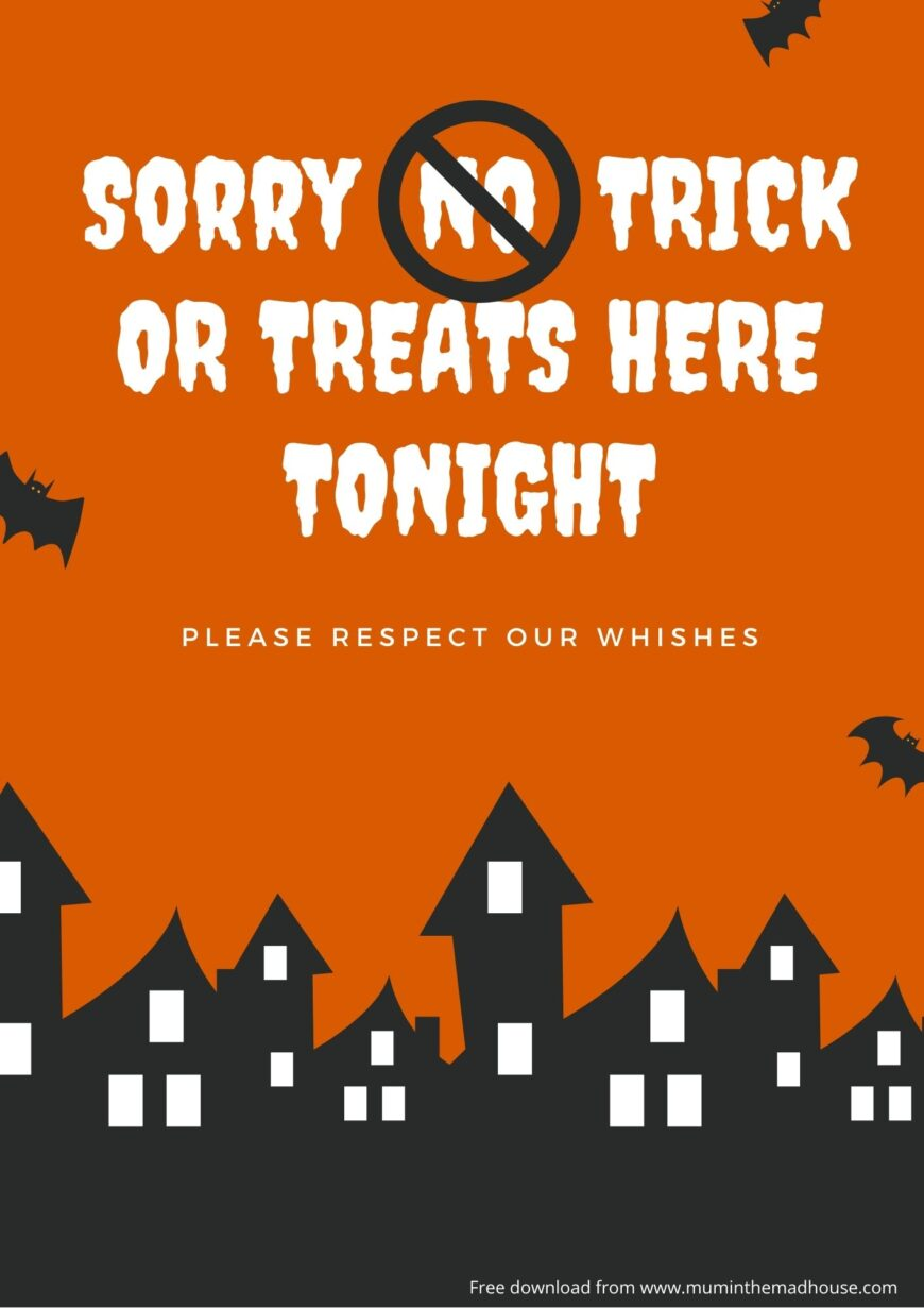 Sorry No Trick or treats here tonight free downloadable poster