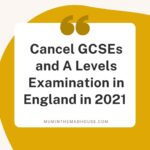 Call to Cancel Exams in England for 2021