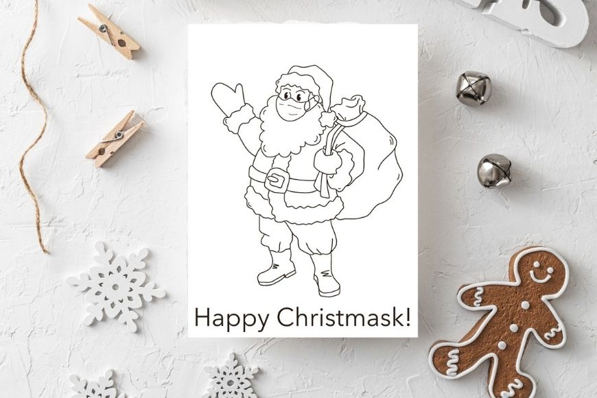 Happy Christmask. Special 2020 Christmas card to colour!