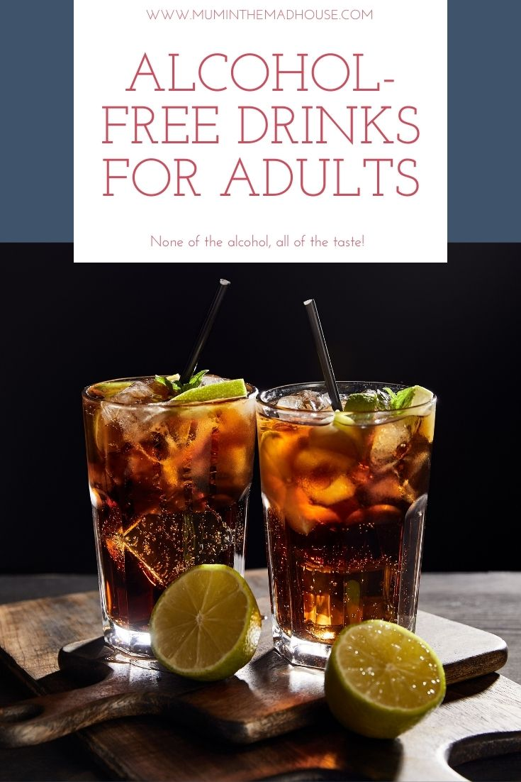 The best Alcohol-Free Drinks for Adults to help you have all the fun and non of the falling over. Create amazing cocktails for grown ups.