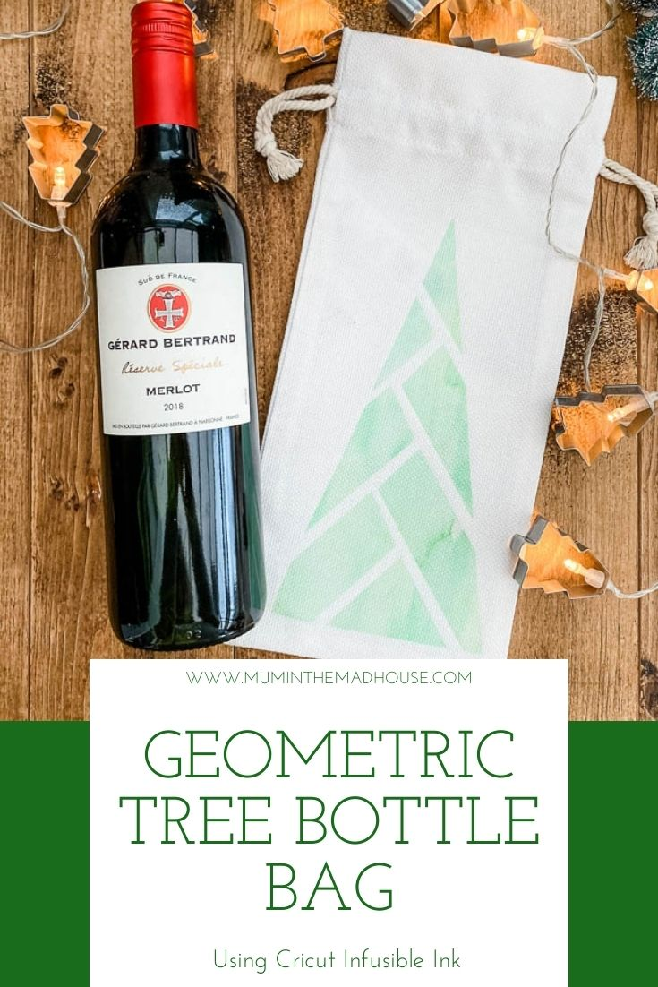 Infusible Ink Bottle Bag - Geometric Tree Design with full tutorial. Learn how to use Infusible Ink and make a fab hostess gift wine bag.
