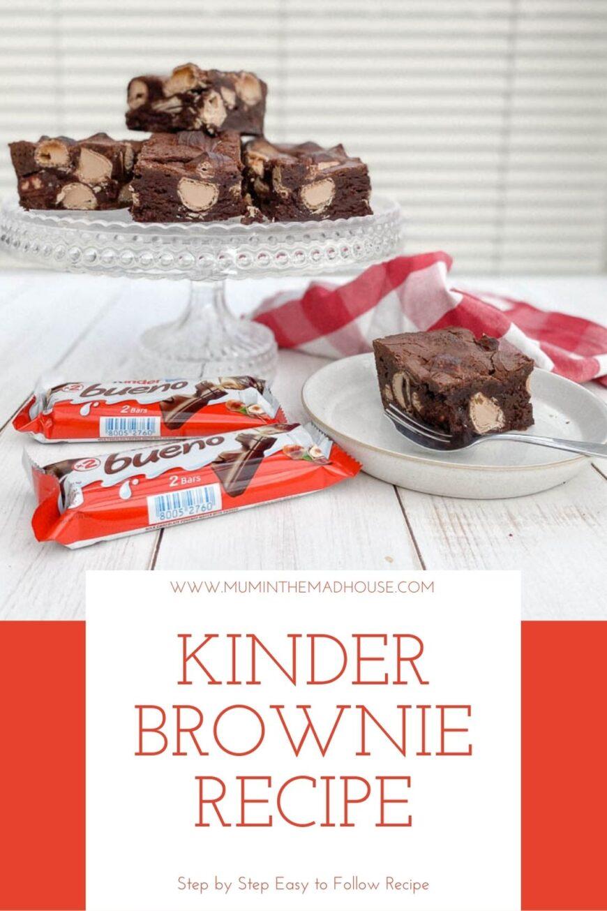 The Ultimate Kinder Bueno Brownies