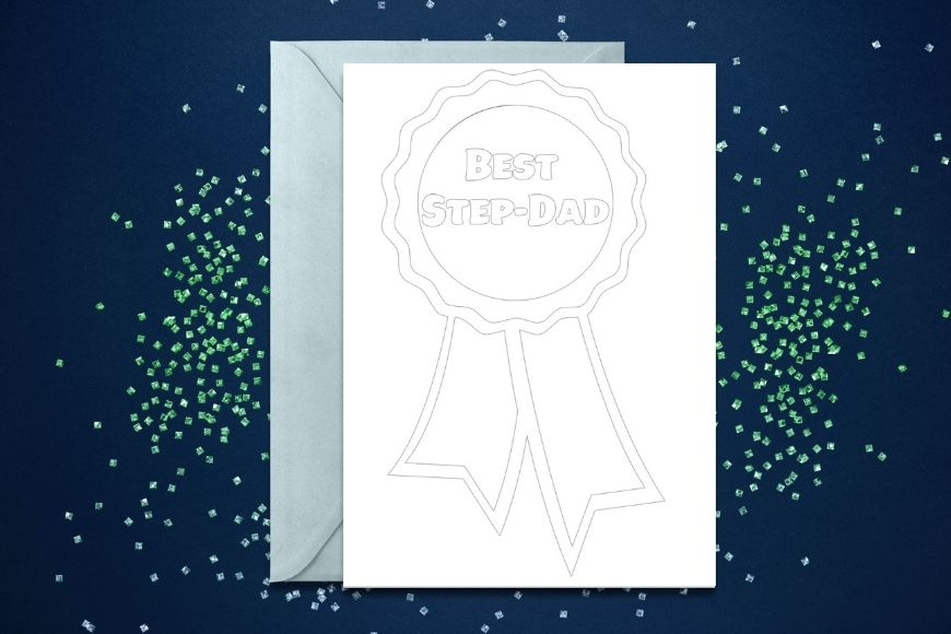 Card with a rosette and Best Step-Dad on in monochrome to colour in for Fathers Day