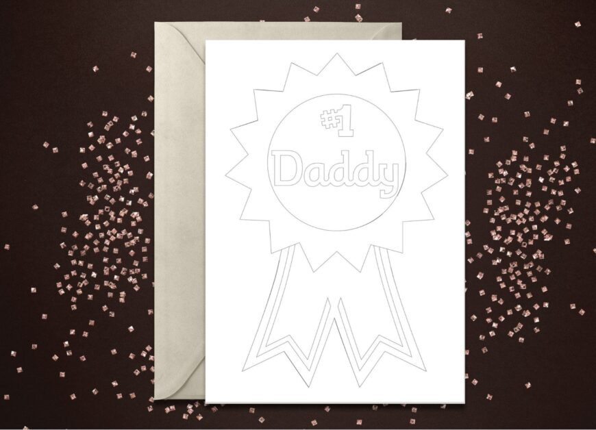 Card with a rosette and #1 Daddy on in monochrome to colour in for Fathers Day
