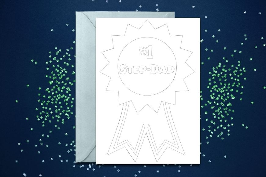 Card with a rosette and #1 Step-Dad on in monochrome to colour in for Fathers Day