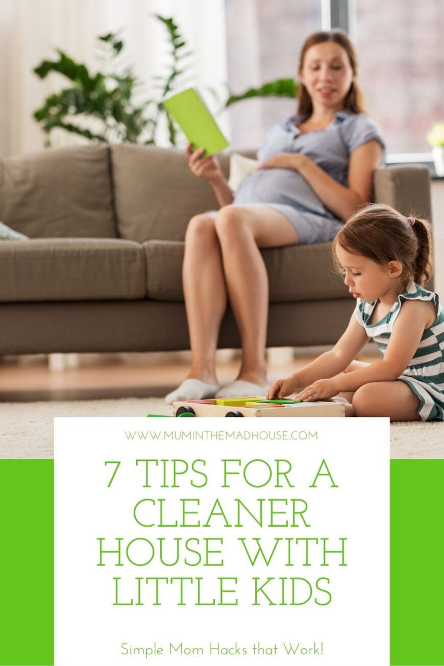 Mom hacks for creating and maintaining a cleaner, tidier house with little kids. Check out these quick tips!