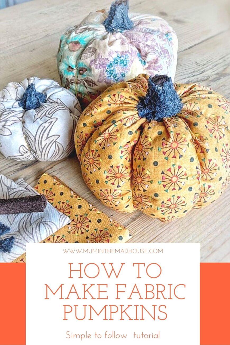 3 Fabric pumpkins