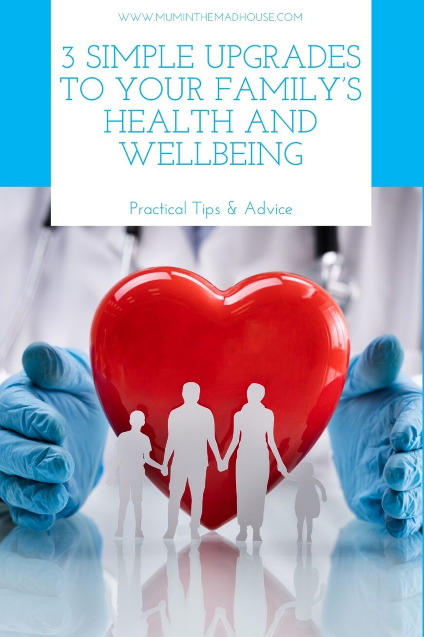 Simple Upgrades to Your Family's Health and Wellbeing